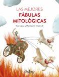 LAS MEJORES FABULAS MITOLOGICAS - 9788497547611 - TONI LLACAY