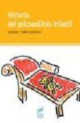HISTORIA DEL PSICOANALISIS INFANTIL - 9788497560511 - CLAUDINE GEISSMANN