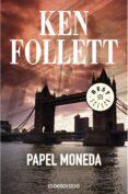 PAPEL MONEDA - 9788497595711 - KEN FOLLETT