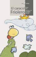 EL CARACOL FRIOLERO - 9788498455311 - JOAN PLA