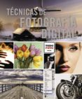TECNICAS DE FOTOGRAFIA DIGITAL - 9788499281711 - VV.AA.