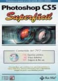 PHOTOSHOP CS5: SUPERFACIL - 9788499640211 - ENRIQUE CORDOBA