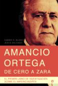 AMANCIO ORTEGA, DE CERO A ZARA - 9788499701011 - JESUS SALGADO