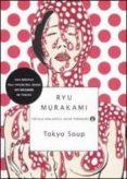 tokyo soup-ryu murakami-9788804566311