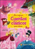 LOS MEJORES CUENTOS CLASICOS PARA CHICAS - 9789876689311 - VV.AA.