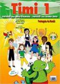 TIMI 1 ALUMNO+EJERCICIOS+CD BRASIL - 9789897520211 - VV.AA.