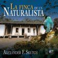Colecciones de libros electrónicos de Amazon LA FINCA DE UN NATURALISTA PDF ePub DJVU 9789930580011 de ALEXANDER F. SKUTCH in Spanish