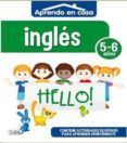 PEGA INGLES (5-6 AÑOS) APRENDO EN CASA - 8436026776421 - VV.AA.