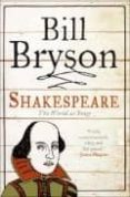 SHAKESPEARE, THE WORLD AS STAGE - 9780060740221 - BILL BRYSON