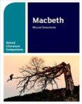 OXFORD LITERATURE COMPANIONS: MACBETH - 9780198304821 - WILLIAM SHAKESPEARE