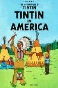 TINTIN IN AMERICA (THE ADVENTURES OF TINTIN) - 9780316358521 - HERGE