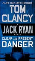 CLEAR AND PRESENT DANGER - 9780451489821 - TOM CLANCY