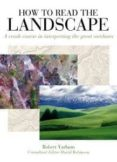 HOW TO READ THE LANDSCAPE - 9781408123621 - ROBERT YARHAM