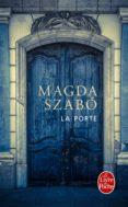 LA PORTE - 9782253070221 - MAGDA SZABO