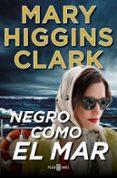 NEGRO COMO EL MAR - 9788401020421 - MARY HIGGINS CLARK