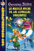 LOS COSMORRATONES 8 :LA MAGICA NOCHE DE LAS ESTRELLAS DANZANTES - 9788408159421 - GERONIMO STILTON