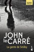 LA GENTE DE SMILEY - 9788408161721 - JOHN LE CARRE