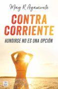 CONTRA CORRIENTE - 9788408185321 - MAY R. AYAMONTE