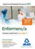 ENFERMERO/A DEL SERVICIO EXTREMEÑO DE SALUD (SES). TEMARIO ESPECIFICO (VOL. 3) - 9788414211021 - VV.AA.