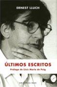 últimos escritos (ebook)-ernest lluch-9788415706021