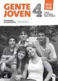 GENTE JOVEN 4 NUEVA EDICIÓN CUADERNO DE EJERCICIOS + CD - 9788416057221 - VV.AA.
