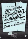 NO ME VAS A ENCONTRAR EN NADIE - 9788417284121 - IAGO DE LA CAMPA