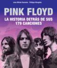 PINK FLOYD. LA HISTORIA DETRAS DE SUS 179 CANCIONES - 9788417492021 - JEAN-MICHEL GUESDON