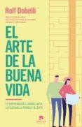 el arte de la buena vida (edición española) (ebook)-rolf dobelli-9788417568221