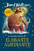 la increíble historia de... el gigante alucinante (ebook)-david walliams-9788417671921
