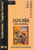 JAPONÉS PARA BUDOKAS - 9788420305721 - JOSE ANTONIO MARTINEZ-OLIVA PUERTA
