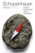 SOBRE LA LIBERTAD DE LA VOLUNTAD - 9788420609621 - ARTHUR SCHOPENHAUER