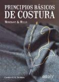 PRINCIPIOS BASICOS DE COSTURA: MERCHANT & MILLS - 9788425230721 - CAROLYN N. K. DENHAM