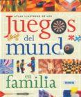 ATLAS ILUSTRADO DE LOS JUEGOS DEL MUNDO EN FAMILIA - 9788430554621 - JIM GLENN