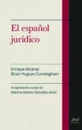 EL ESPAÑOL JURIDICO (3ª ED) - 9788434418721 - BRIAN HUGUES CUNNINGHAM