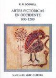 ARTES PICTORICAS EN OCCIDENTE, 800-1200 - 9788437613321 - C. R. DODWELL