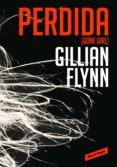 PERDIDA (GONE GIRL) - 9788439726821 - GILLIAN FLYNN