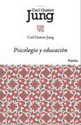 PSICOLOGIA Y EDUCACION - 9788449322921 - CARL GUSTAV JUNG
