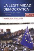 LA LEGITIMIDAD DEMOCRATICA - 9788449323621 - PIERRE ROSANVALLON