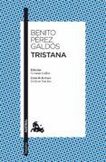TRISTANA - 9788467037821 - BENITO PEREZ GALDOS