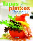 TAPAS Y PINTXOS CON THERMOMIX - 9788467705621 - VV.AA.