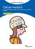CALCULO MENTAL 6 - 9788468012421 - VV.AA.