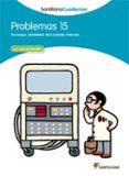 PROBLEMAS MATEMATICAS 15 - 9788468013121 - VV.AA.
