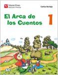 EL ARCA DE LOS CUENTOS 1 - 9788468200521 - VV.AA.