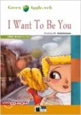 I WANT TO BE YOU BOOK + CD-ROM - 9788468204321 - VV.AA.