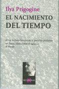 EL NACIMIENTO DEL TIEMPO - 9788472232921 - ILYA PRIGOGINE