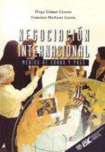 NEGOCIACION INTERNACIONAL; MEDIOS DE COBRO Y PAGO - 9788473563321 - FRANCISCO MARTINEZ GARCIA