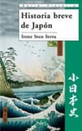 HISTORIA BREVE DEL JAPON - 9788477374121 - IRENE SECO SERRA
