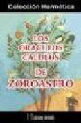 LOS ORACULOS CALDEOS DE ZOROASTRO - 9788479103521 - VV.AA.