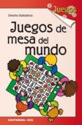 JUEGOS DE MESA DEL MUNDO - 9788483169421 - SEVERINO BALLESTEROS