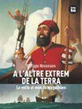 A L ALTRE EXTREM DE LA TERRA - 9788483430521 - PHILIPPE NESSMANN